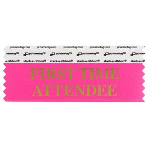 "4"" x 1-5/8"" FIRST TIME ATTENDEE stack-a-ribbon ®, Neon Cerise"