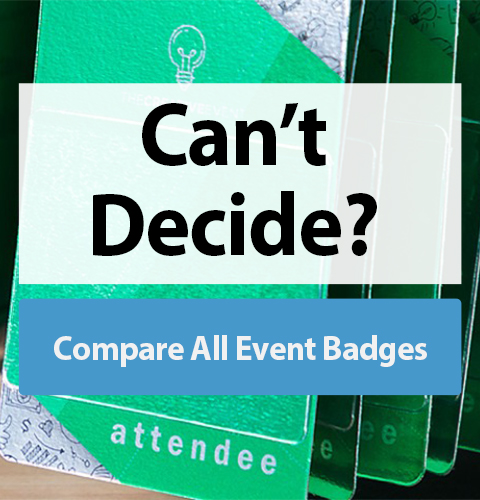 Need help finding the right event badge? Compare All Event Badges
