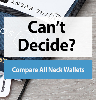 Need help finding the right neck wallet? Compare All Neck Wallets